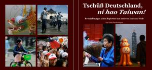 Tschüss Deutschland – ni hao Taiwan