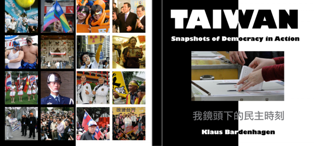 Taiwan: Snapshots od Democracy in Action